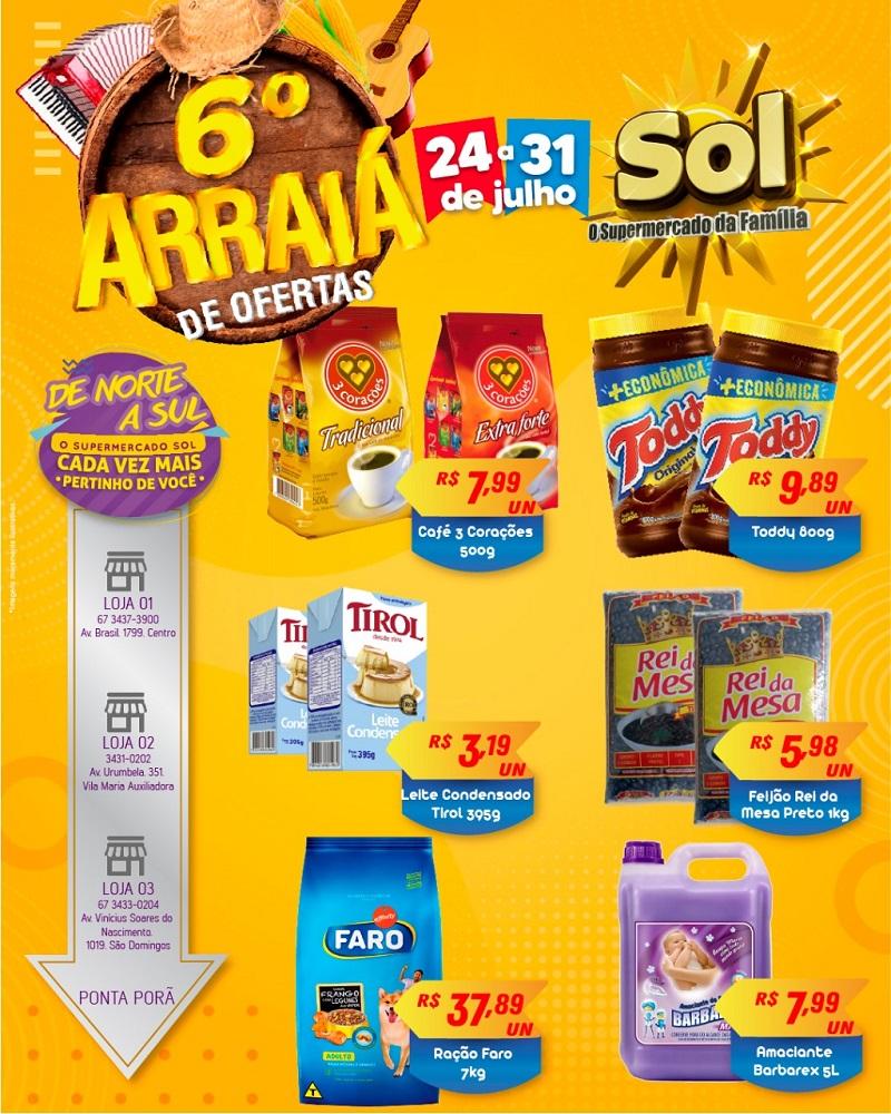 Aproveite: Último dia do 6º arraiá de ofertas do Supermercado Sol